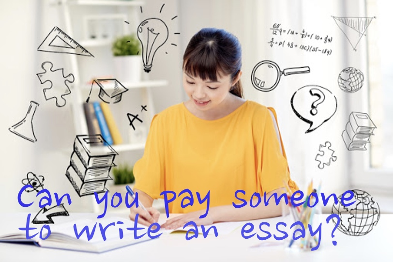 Pay someone to do my essay for me