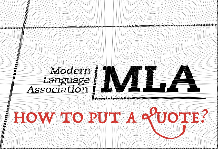 How to Put a Quote in MLA Essay?