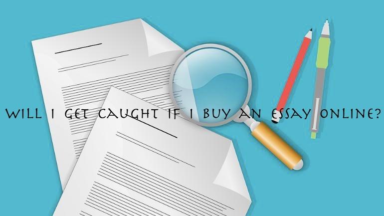 Buying essays online caught